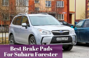 Finding ourt which brake pads are most used by Subaru Forester