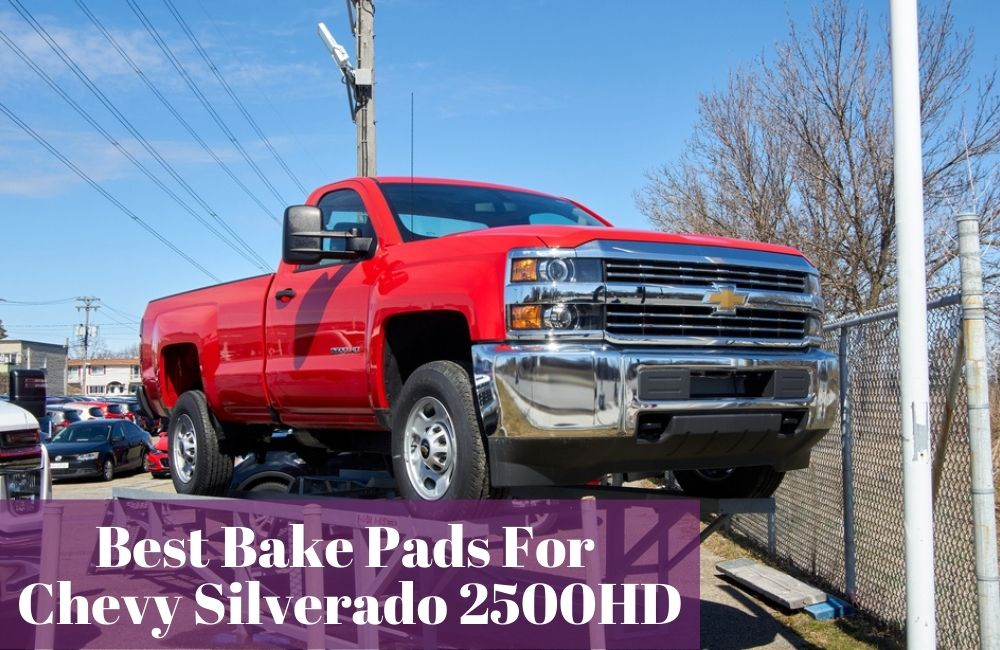 Do you know what brake pads are the most reliable for your Chevy Silverado 2500HD? Let's find out!